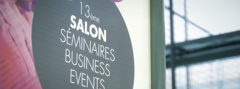 SALON SEMINAIRES BUSINESS EVENTS 2016